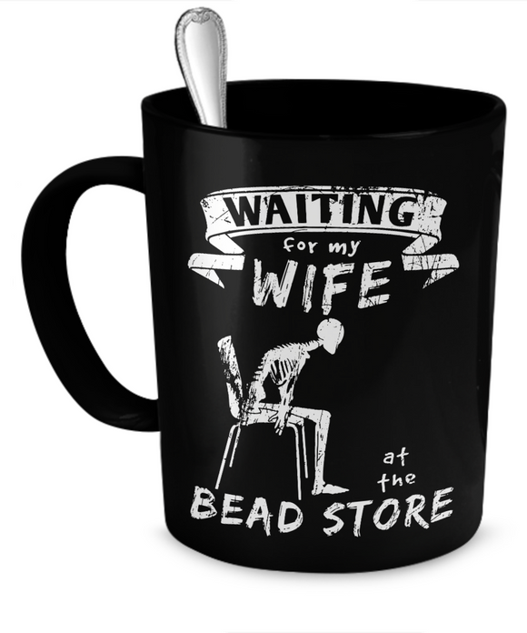 Waiting at the Bead Store Mug (black) (11oz) - Crafter4Life - 1