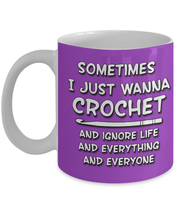 I Just Wanna Crochet Ceramic Mug