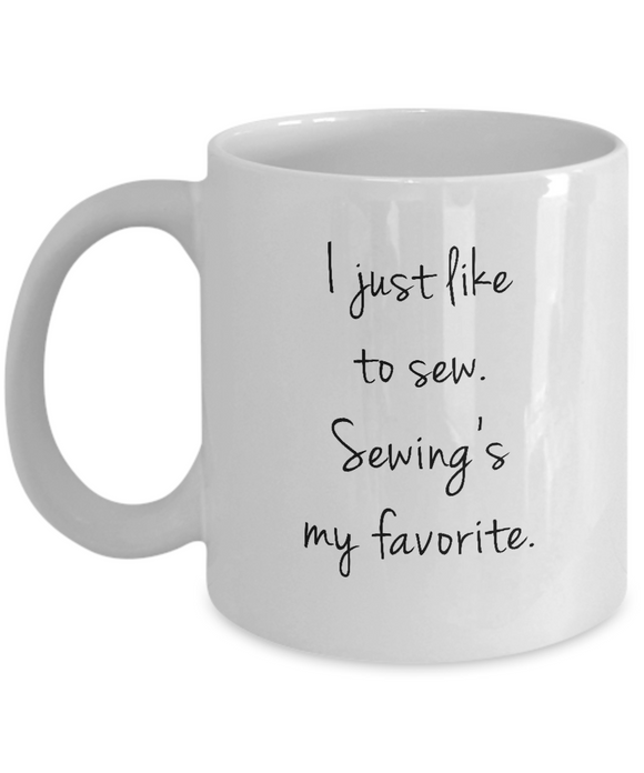 I Just Like to Sew - Mugs