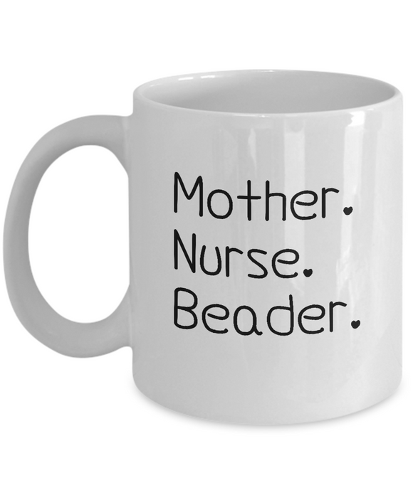 Mother-Nurse-Beader Mug