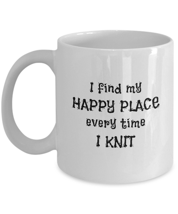 I Find My Happy Place Every Time I Knit - Mugs
