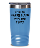 Gift for Beader, Beading Tumbler, I Find My Happy Place Every Time I Bead