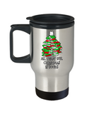 All I Want for Christmas is Books - Stainless Steel Insulated Travel Mug