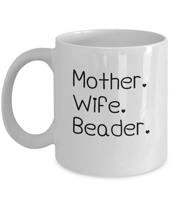 Mother-Wife-Beader Mug