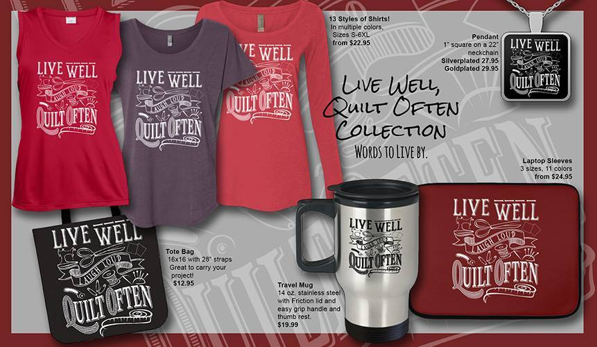 Click Here To Shop Our Live Well Quilt Often Collection