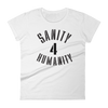 Sanity 4 Humanity Women's Graphic Tee