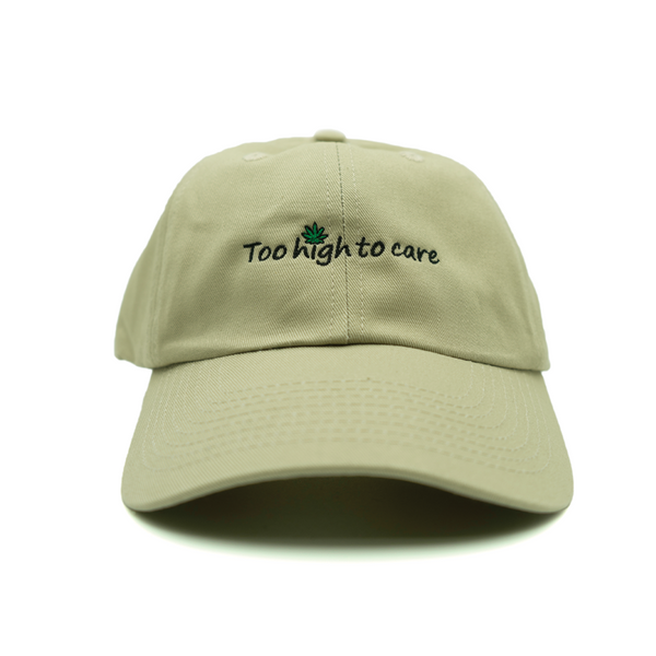Too High To Care Dad Hat - Khaki