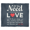 """All You Need Is Love & My Dog"" Blanket in S, M & L"