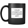 CUSTOM ART 11 oz Black Mug