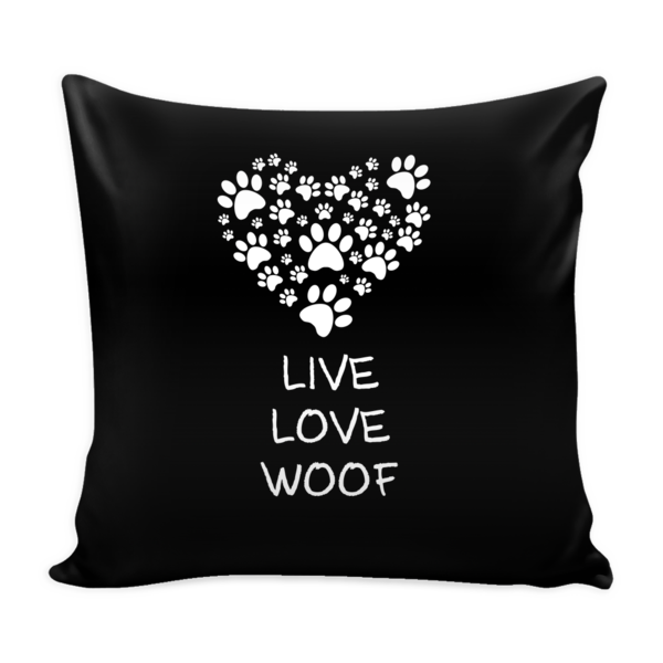 Live Love Woof Pillow Cover - 9 Colors Available
