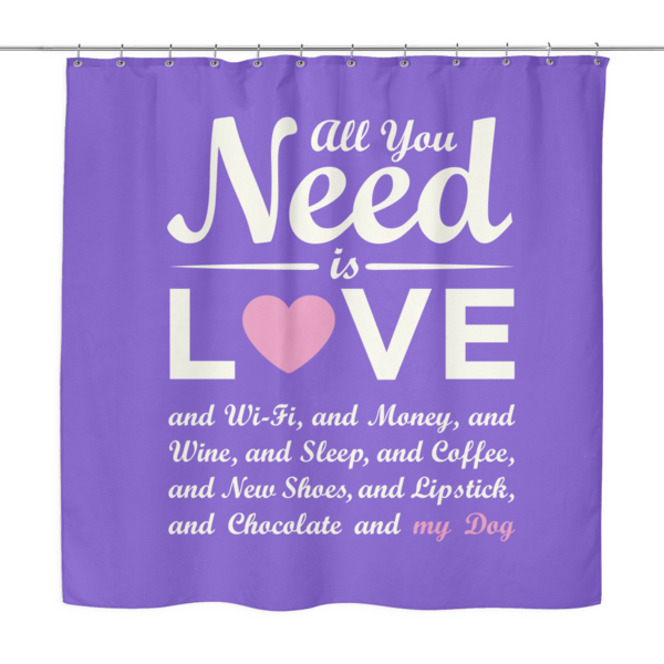 Shower Curtain - All You Need is Love ~ 4 Colors Available