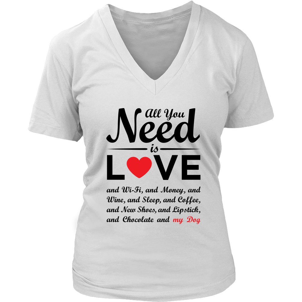 """All You Need is Love & My Dog"" - V-Neck Red Heart, Blk"