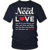 """All You Need Is Love & My Dog"" - Unisex Tee, Red Heart, Wht"