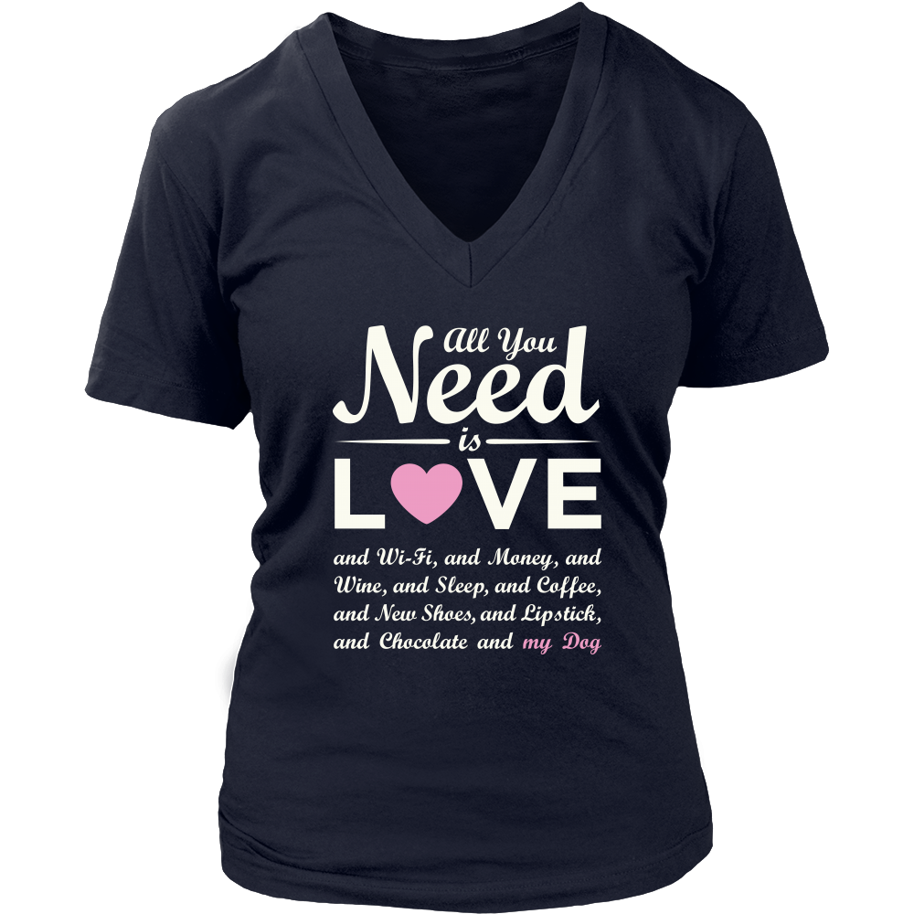 """All You Need Is Love & My Dog"" - V-Neck Pink Heart, Wht"
