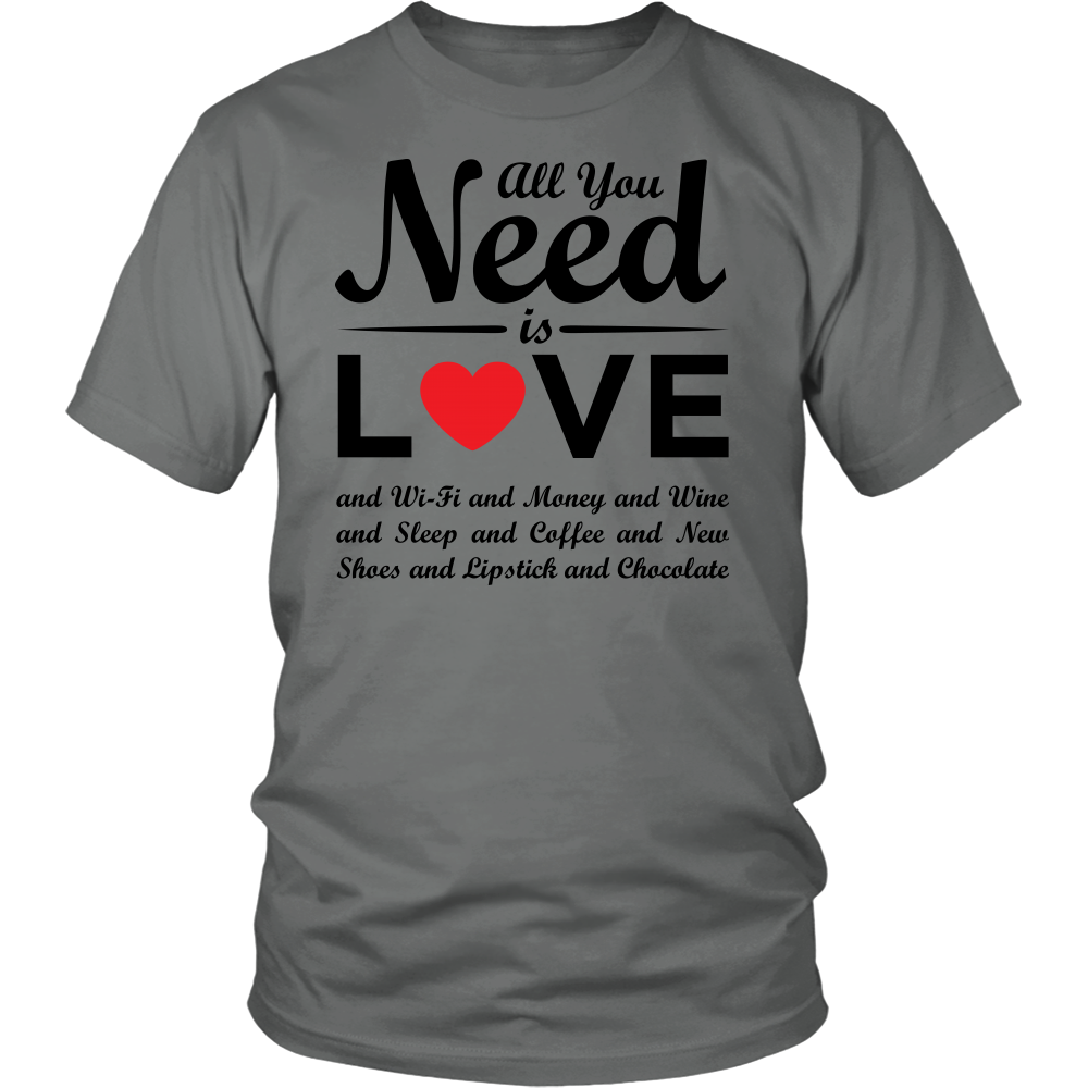 """All You Need Is Love & Chocolate"" - Unisex T-Shirt"