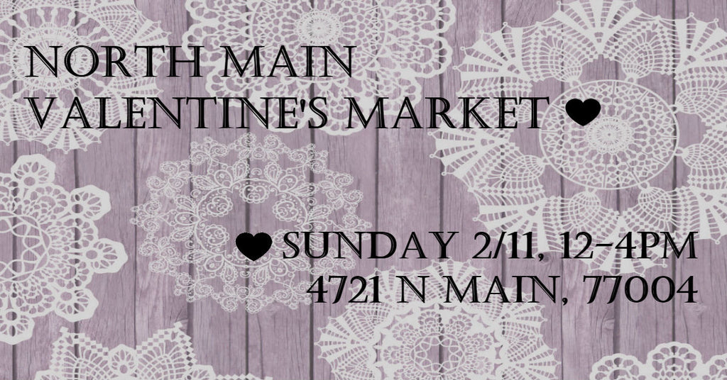 North Main Valentine's Market