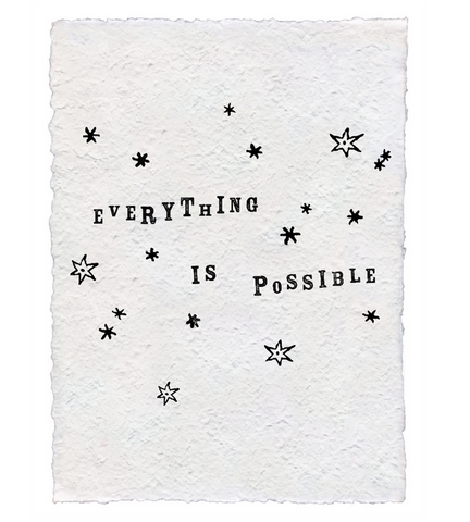 12x16 Handmade Paper Print Everything is Possible