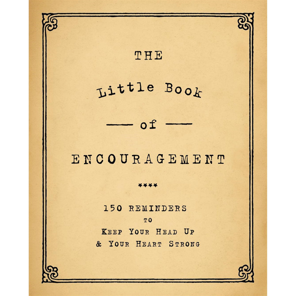 "The Little Book Of Encouragement 4"" x 6"""