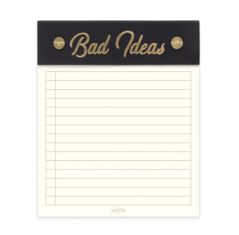 Bad Ideas Notepad