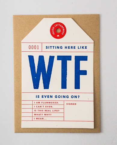 WTF Tag Letterpress Card