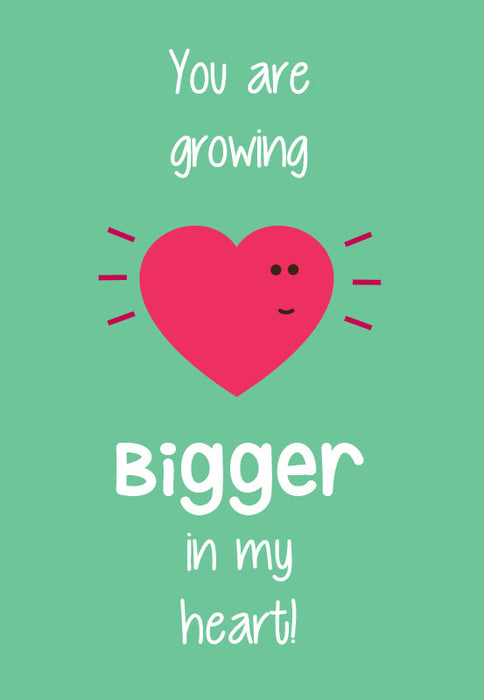 bigger in my heart! card