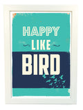 happy like bird poster