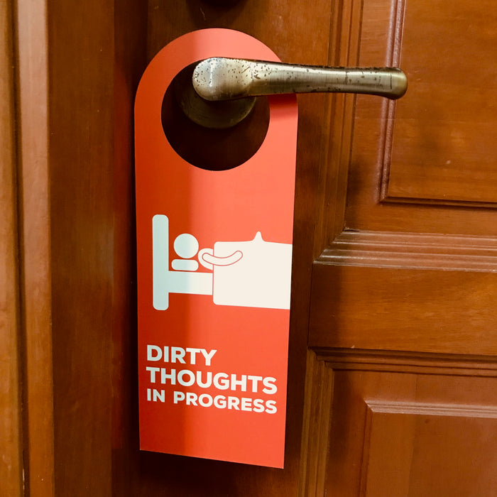 dirty thoughts doorsign