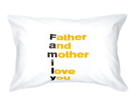 f.a.m.i.l.y. pillowcase