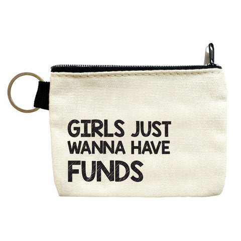 girls just wanna have funds coin pouch