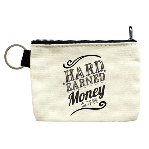 hard earned money coin pouch