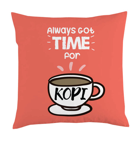time for kopi cushion