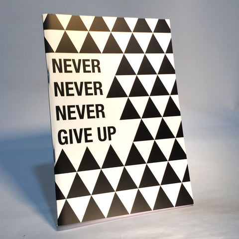 never give up notebook