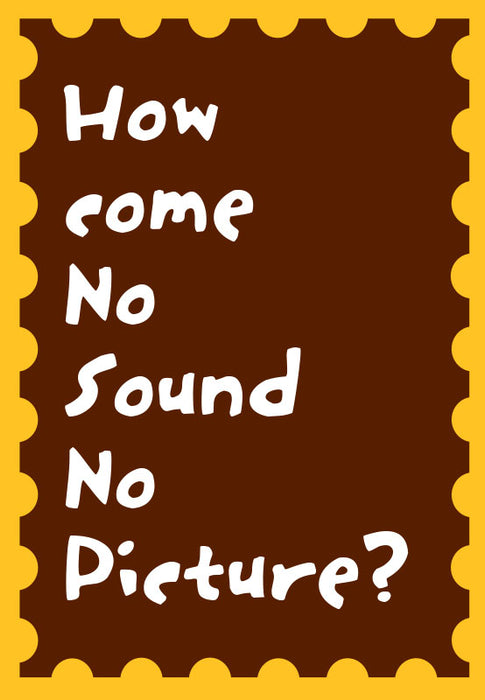 no sound no picture card