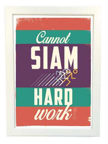 cannot siam hard work poster
