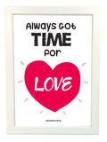 always got time for love poster