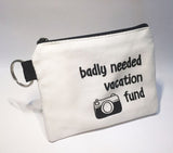 badly needed vacation coin pouch