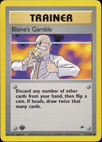 Blaine's Gamble - 121/132 Common 1st Edition, Pokemon Card Single, Gotta Collect Em All, product_collection],Pokemon