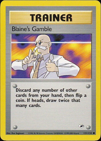 Blaine's Gamble - 121/132 Common, Pokemon Card Single, Gotta Collect Em All, product_collection],Pokemon