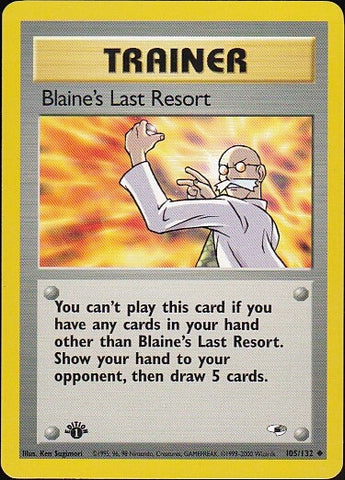 Blaine's Last Resort - 105/132 Uncommon 1st EditionPokemon Card SingleGotta Collect 'Em All! Pokemon