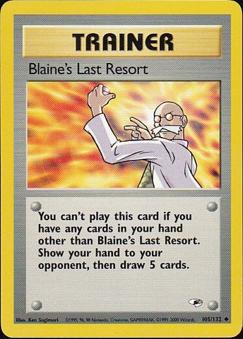 Blaine's Last Resort - 105/132 Uncommon, Pokemon Card Single, Gotta Collect Em All, product_collection],Pokemon