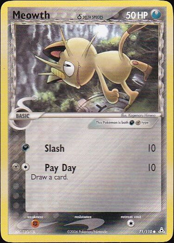 Meowth δ - 71/110 CommonPokemon Card SingleGotta Collect 'Em All! Pokemon
