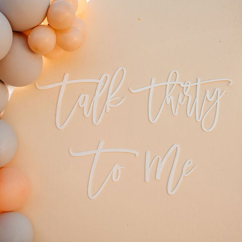 Talk Thirty To Me - Signage Hire