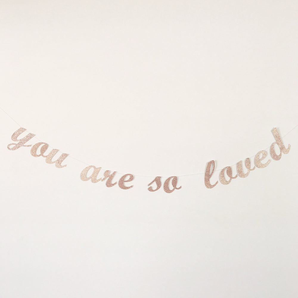 You Are So Loved - Blush Glitter Garland