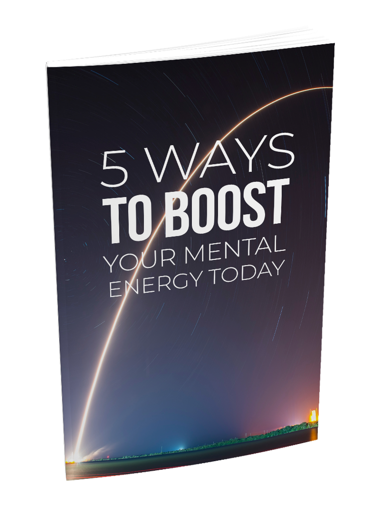 eBook - 5 Ways To Boost Your Mental Energy Today - Reseller Rights Inclusive