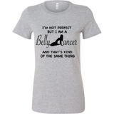 I'm Not Perfect Belly Dancer's Bella Tee