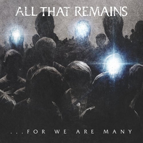 All That Remains - ...For We Are Many CD