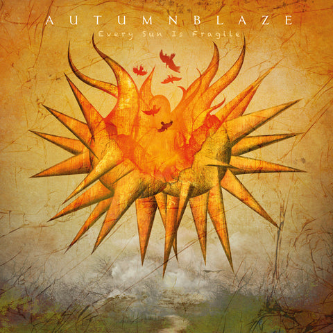Autumnblaze - Every Sun Is Fragile CD DIGIPACK