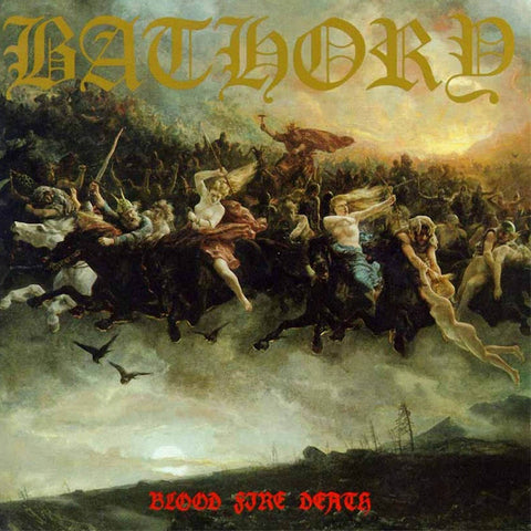 Bathory - Blood Fire Death VINYL 12""