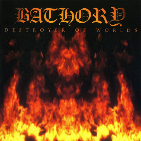 Bathory - Destroyer Of Worlds CD