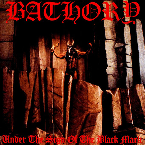 Bathory - Under The Sign Of The Black Mark VINYL 12""